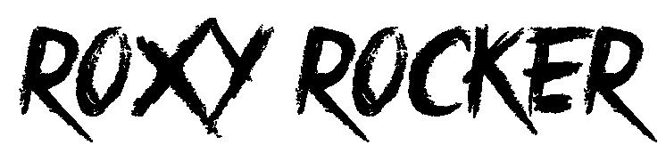 ROXY ROCKER  搖滾客